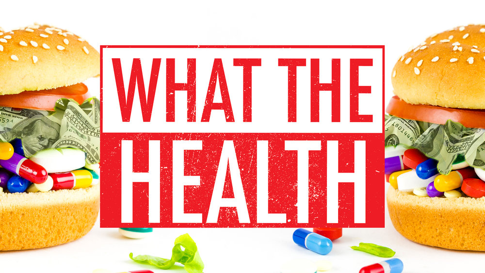 What the Health: A Professional's Opinion On The Documentary