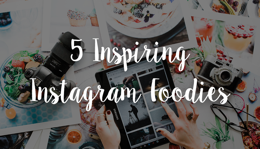 Favorite Healthy Eating and Foodie Social Media Accounts